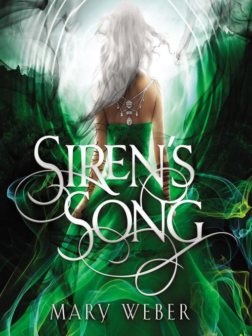 Title details for Siren's Song by Mary Weber - Wait list