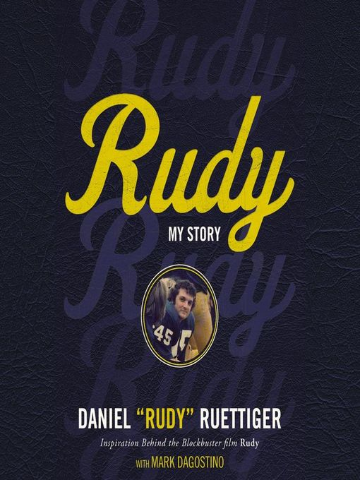 Title details for Rudy by Rudy Ruettiger - Wait list