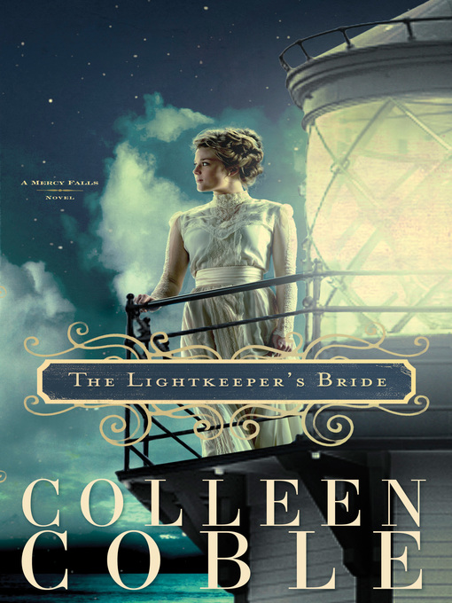 Title details for The Lightkeeper's Bride by Colleen Coble - Available