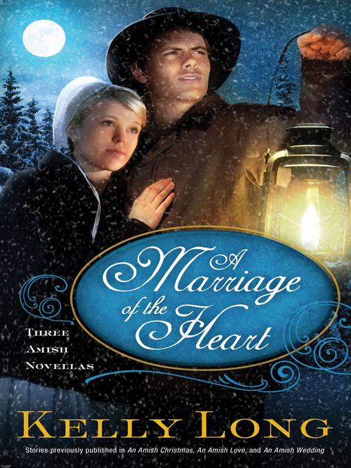 Title details for A Marriage of the Heart by Kelly Long - Available