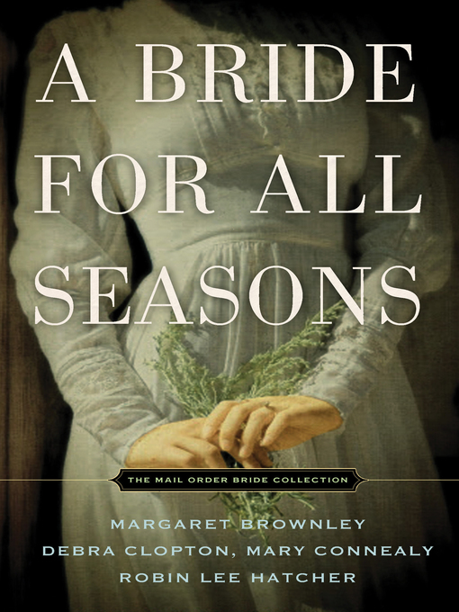 Title details for A Bride for All Seasons by Margaret Brownley - Available