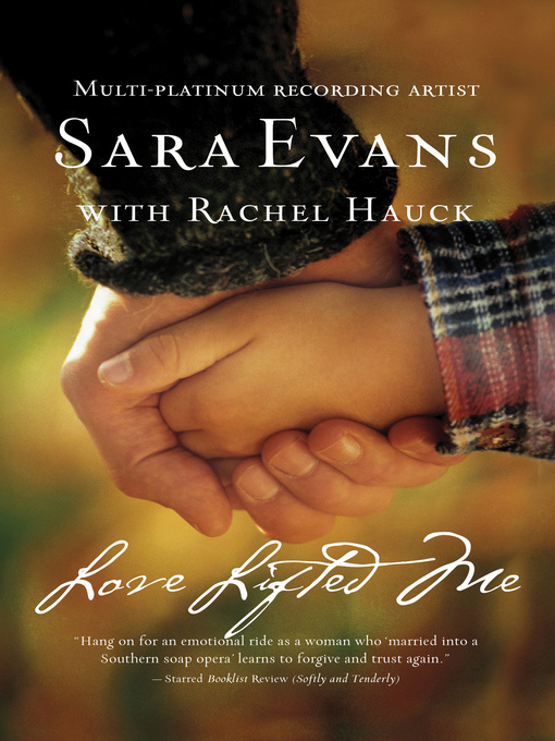 Title details for Love Lifted Me by Sara Evans - Available