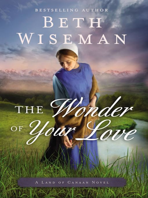 Title details for The Wonder of Your Love by Beth Wiseman - Available