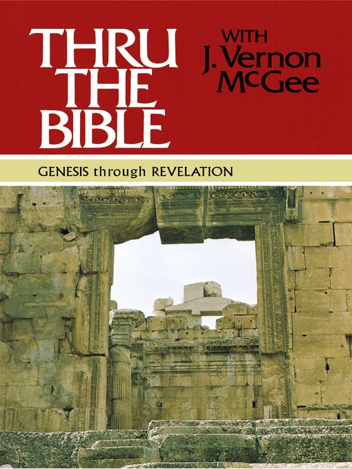 Title details for Thru the Bible Commentary, Volumes 1-5 by J. Vernon McGee - Wait list