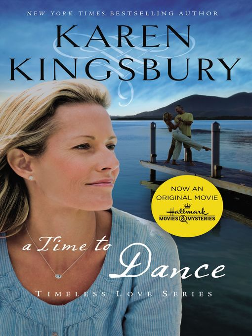 Title details for A Time to Dance by Karen Kingsbury - Wait list
