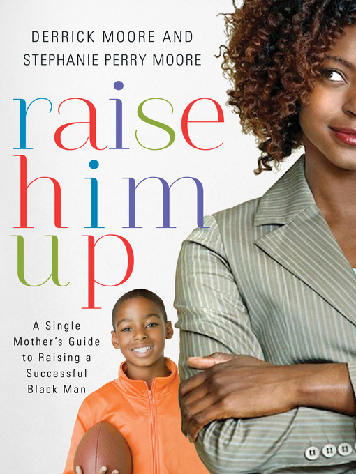 Title details for Raise Him Up by Derrick Moore - Available