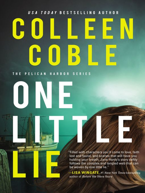Title details for One Little Lie by Colleen Coble - Available