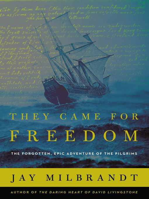 Title details for They Came for Freedom by Jay Milbrandt - Available