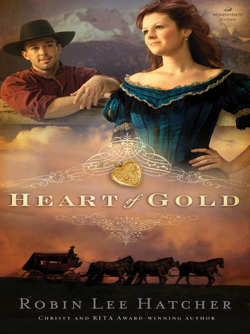 Title details for Heart of Gold by Robin Lee Hatcher - Available