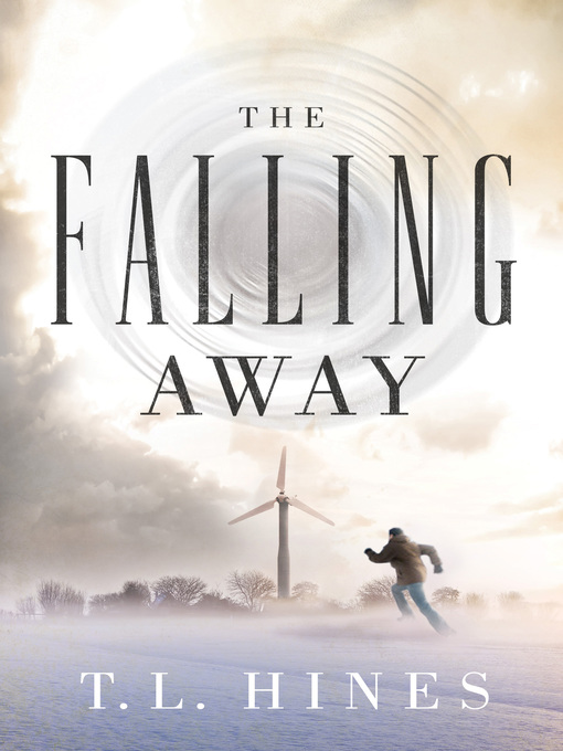 Title details for The Falling Away by T. L. Hines - Available