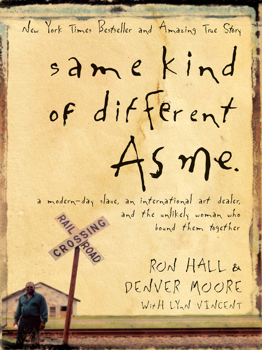 Détails du titre pour Same Kind of Different As Me par Ron Hall - Liste d'attente
