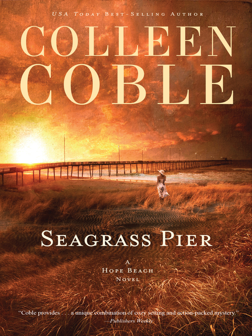 Title details for Seagrass Pier by Colleen Coble - Wait list