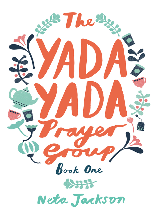 Title details for The Yada Yada Prayer Group by Neta Jackson - Available