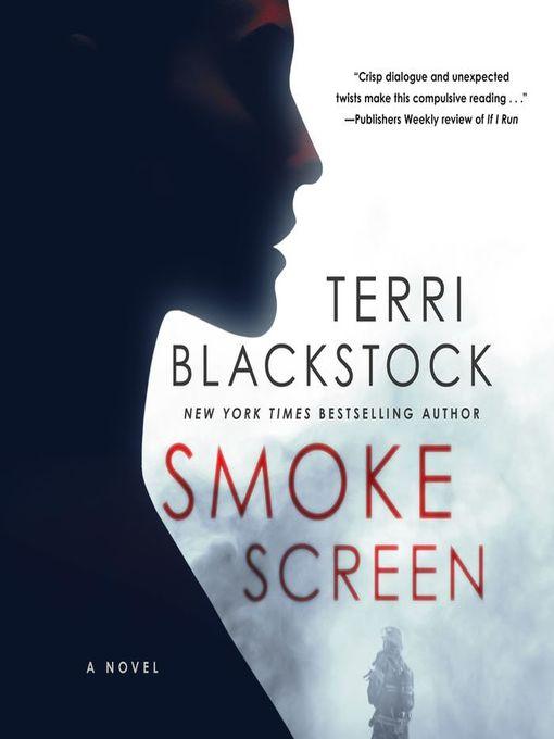 Title details for Smoke Screen by Terri Blackstock - Wait list
