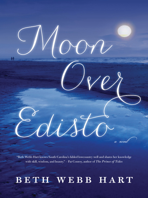 Title details for Moon Over Edisto by Beth Webb Hart - Available