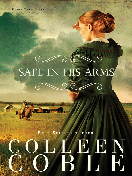 Title details for Safe in His Arms by Colleen Coble - Available