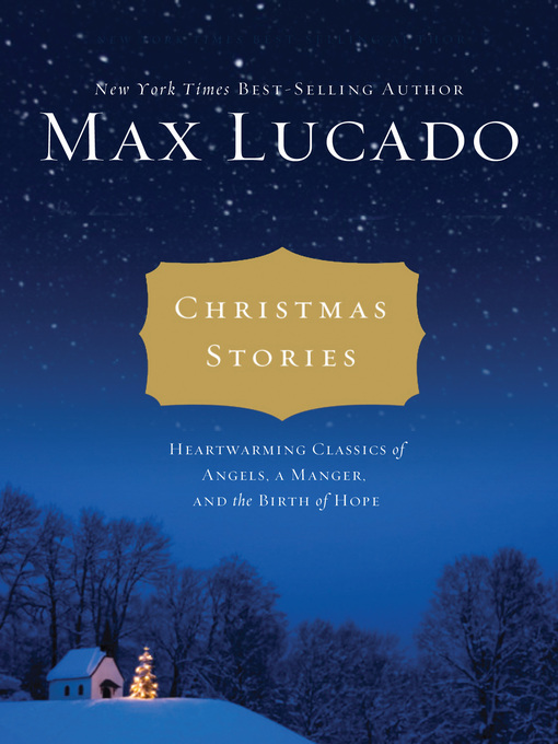 Title details for Christmas Stories by Max Lucado - Available