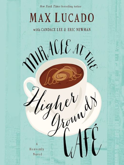 Cover image for Miracle at the Higher Grounds Cafe