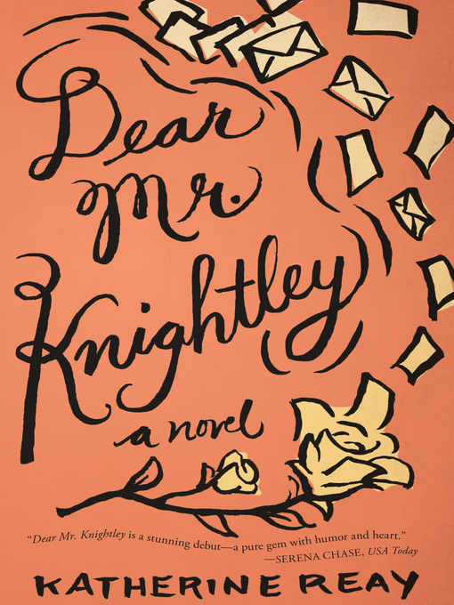 Title details for Dear Mr. Knightley by Katherine Reay - Available