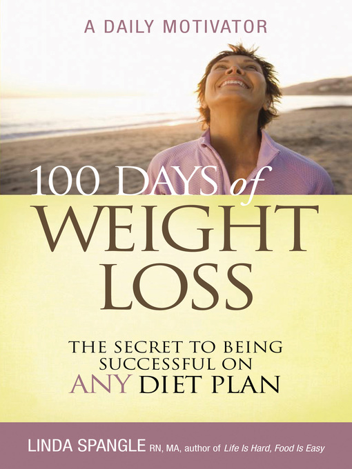 Title details for 100 Days of Weight Loss by Linda Spangle - Available