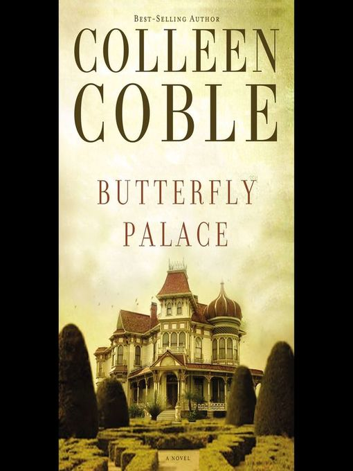 Title details for Butterfly Palace by Colleen Coble - Available