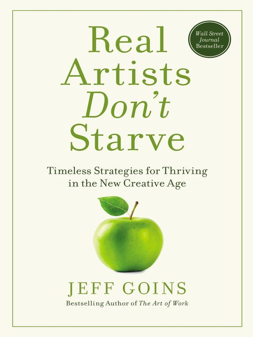 Title details for Real Artists Don't Starve by Jeff Goins - Available