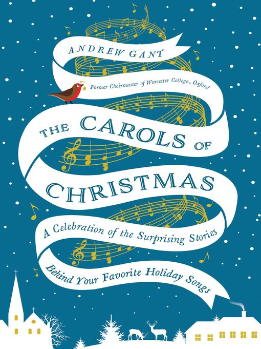 Title details for The Carols of Christmas by Andrew Gant - Available