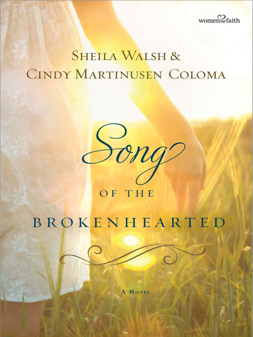 Title details for Song of the Brokenhearted by Sheila Walsh - Wait list