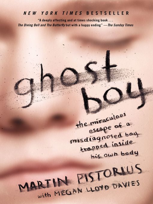 Title details for Ghost Boy by Martin Pistorius - Available