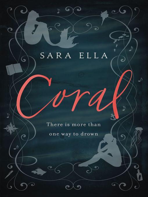 Title details for Coral by Sara Ella - Wait list
