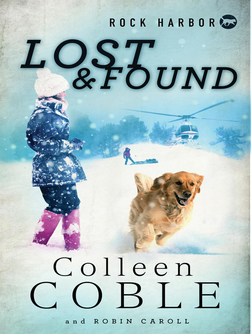 Title details for Lost and Found by Colleen Coble - Available