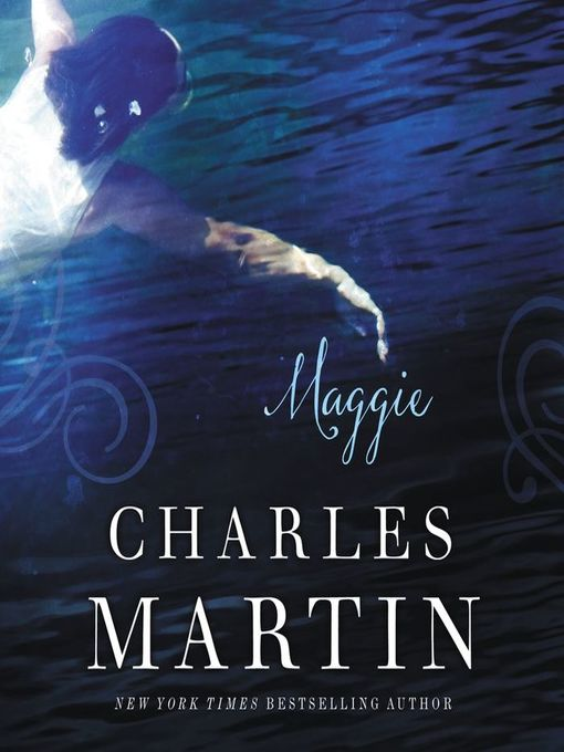 Title details for Maggie by Charles Martin - Wait list