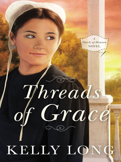 Title details for Threads of Grace by Kelly Long - Wait list