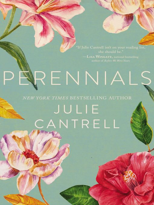 Title details for Perennials by Julie Cantrell - Available