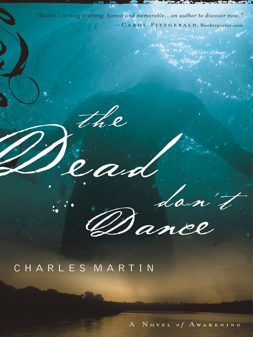 Title details for The Dead Don't Dance by Charles Martin - Available