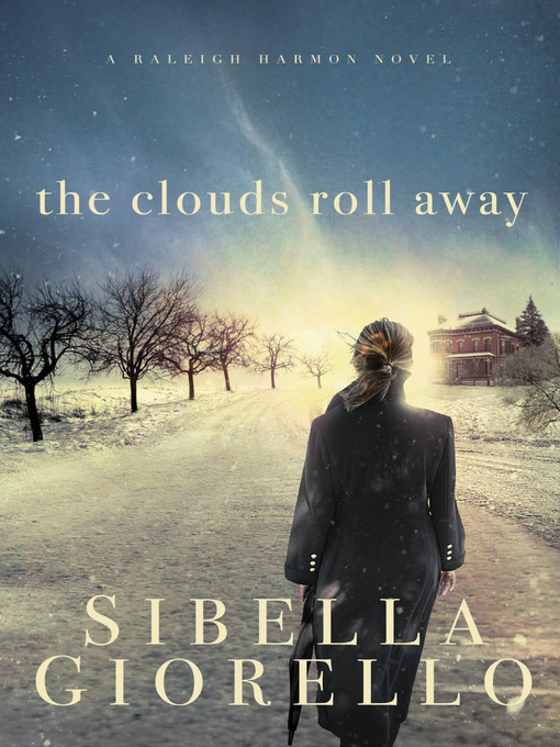 Title details for The Clouds Roll Away by Sibella Giorello - Wait list