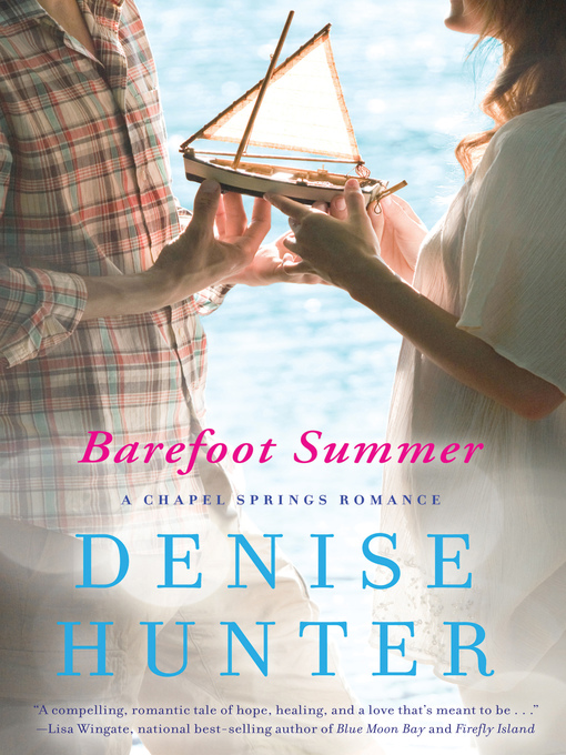 Title details for Barefoot Summer by Denise Hunter - Available