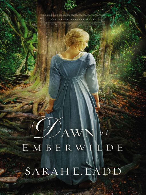Title details for Dawn at Emberwilde by Sarah E. Ladd - Wait list