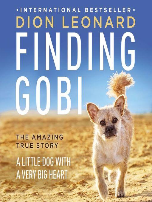 Title details for Finding Gobi by Dion Leonard - Wait list