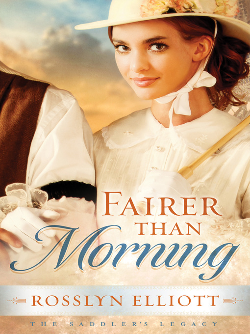 Title details for Fairer than Morning by Rosslyn Elliott - Available