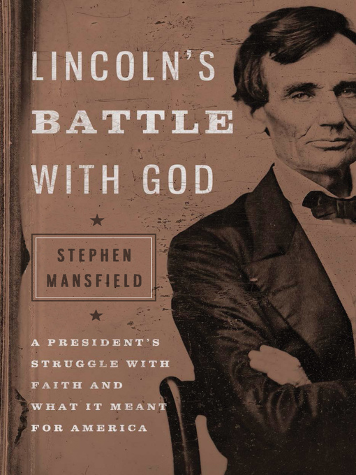 Title details for Lincoln's Battle with God by Stephen Mansfield - Available