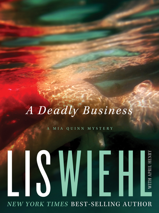 Title details for A Deadly Business by Lis Wiehl - Wait list