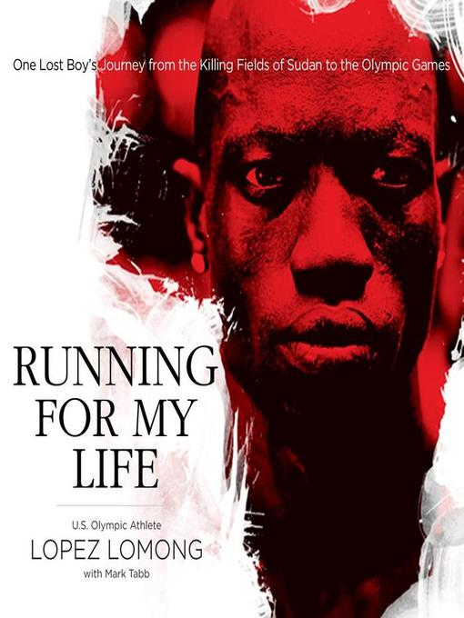 Title details for Running for My Life by Lopez Lomong - Available