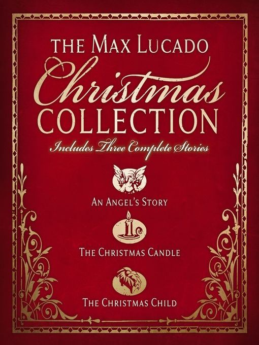 Title details for The Max Lucado Christmas Collection by Max Lucado - Available