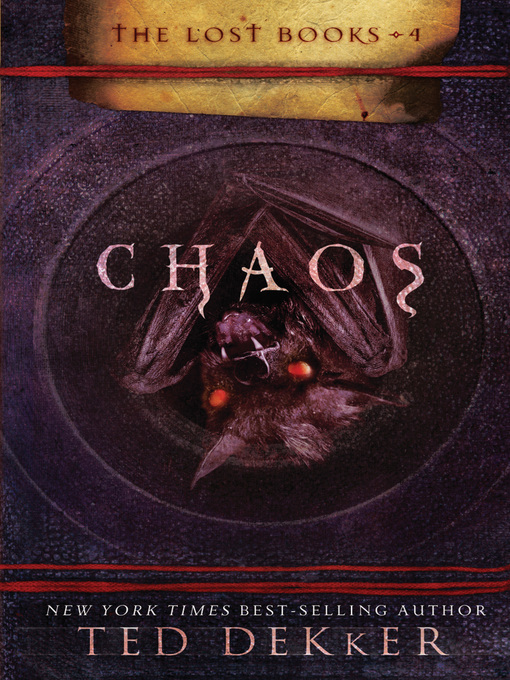 Title details for Chaos by Ted Dekker - Available