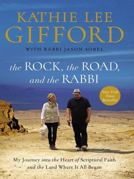 Title details for The Rock, the Road, and the Rabbi by Kathie Lee Gifford - Available
