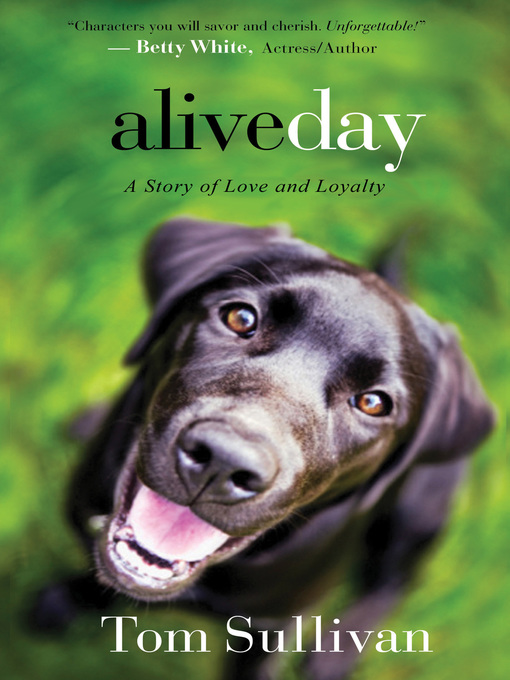 Title details for Alive Day by Tom Sullivan - Available