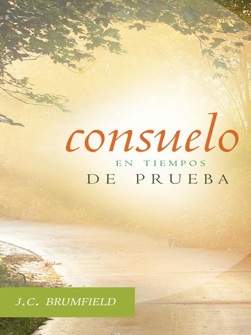 Title details for Consuelo en tiempos de prueba by J. C. Brumfield - Available