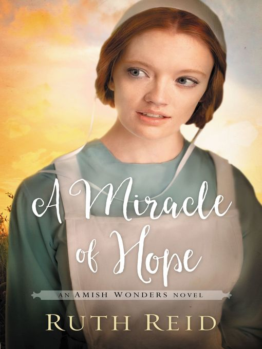 Title details for A Miracle of Hope by Ruth Reid - Available
