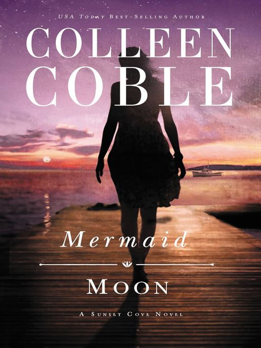 Title details for Mermaid Moon by Colleen Coble - Wait list